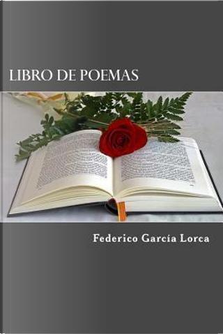 Libro de poemas by Federico Garcia Lorca
