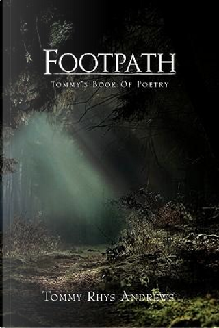 Footpath by Tommy Andrews