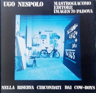 Nella riserva circondati dai cow-boys by Ugo Nespolo