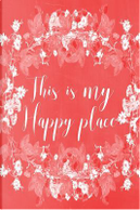 This Is My Happy Place Red Journal by Marissa Kent