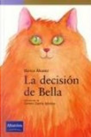 La decisión de Bella by Blanca Álvarez