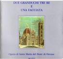 Due granduchi tre re e una facciata by Carlo Sisi, Enzo Settesoldi, Enzo Viciani, Ferradino Fiorini, Luigi Zangheri