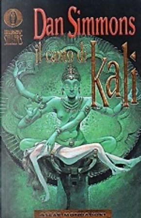 Il canto di Kali by Dan Simmons