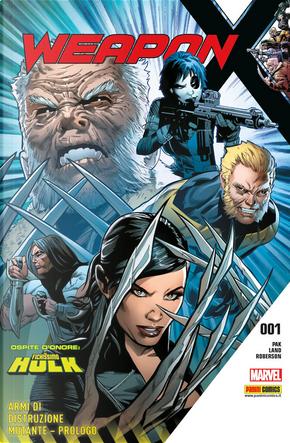Weapon X vol. 1 by Greg Pak