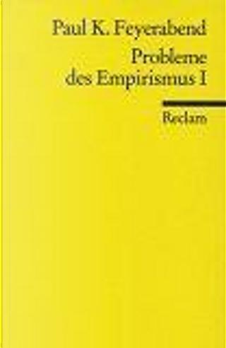 Probleme des Empirismus 1. by Paul K. Feyerabend