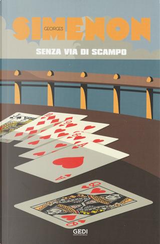 Senza via di scampo by Georges Simenon