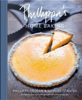 Phillippa's Home Baking by Phillippa Grogan