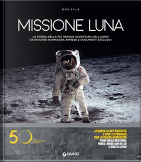 Missione Luna by Rod Pyle