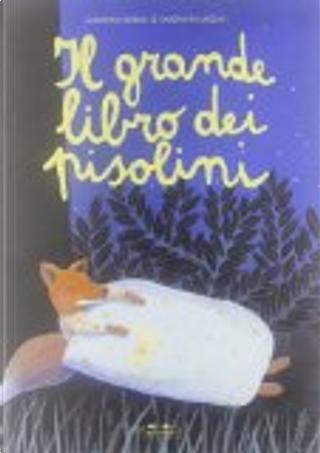 Il grande libro dei pisolini by Giovanna Zoboli