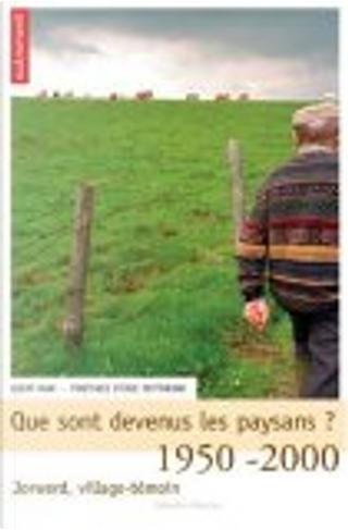 Que sont devenus les paysans ? by Geert Mak, Eric Fottorino, Pierre-Jean Brassac