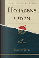 Horazens Oden (Classic Reprint) by Horace Horace