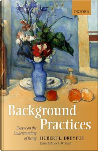 Background Practices by Hubert L. Dreyfus