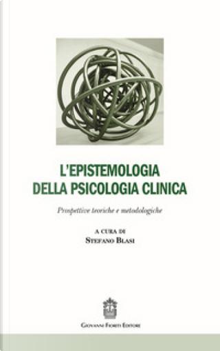 L'epistemologia della psicologia clinica by