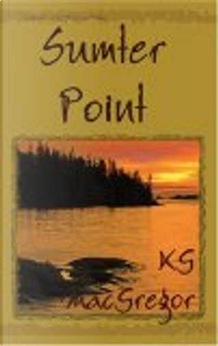 Sumter Point by K. G. MacGregor
