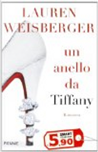 Un anello da Tiffany by Lauren Weisberger
