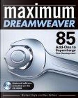 Maximum Dreamweaver by Dan Derose, Michael Doyle