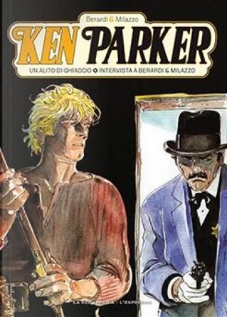 Ken Parker (GEDI) - Vol. 13 by Giancarlo Berardi
