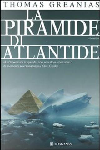 La piramide di Atlantide by Thomas Greanias