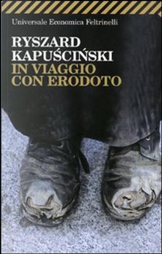 In viaggio con Erodoto by Ryszard Kapuscinski