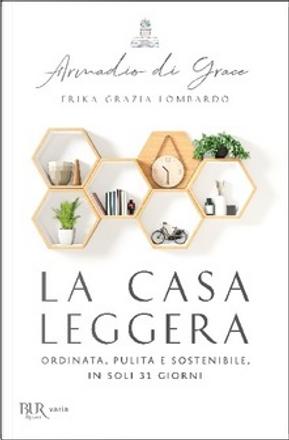 La casa leggera. by Erika Grazia Lombardo
