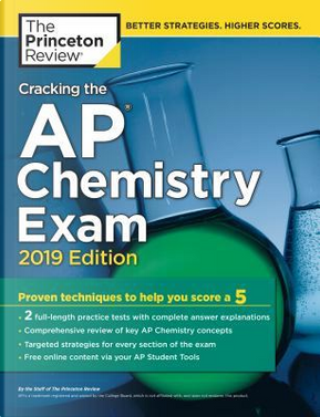 The Princeton Review Cracking the AP Chemistry Exam 2019 by Princeton Review