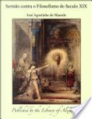 Sermão contra o Filosofismo do Seculo XIX by José Agostinho de Macedo
