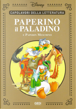Paperino il paladino by Carl Barks, Carlo Chendi, Guido Martina, Luciano Bottaro