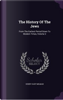 The History of the Jews by Henry Hart Milman