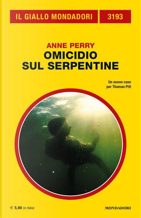 Omicidio sul Serpentine by Anne Perry