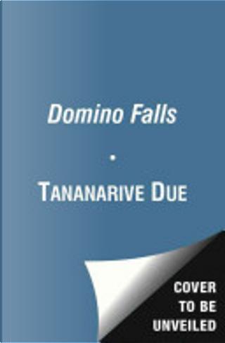 Domino Falls by Steven Barnes, Tananarive Due