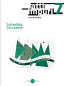 Atti impuri - Vol. 7 by Ana Teresa Pereira, António Fournier, Giovanni Montanaro, Herberto Helder, Jacopo Galimberti, Rui Zink