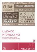 Il mondo intorno a noi. Riflessioni di ambasciatori nel circolo di studi diplomatici by Aa Vv