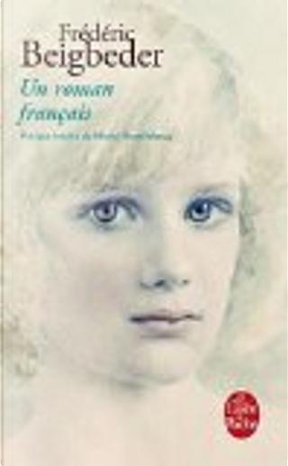 Un roman francais by Frederic Beigbeder