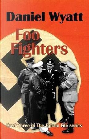 Foo Fighters by Daniel Wyatt