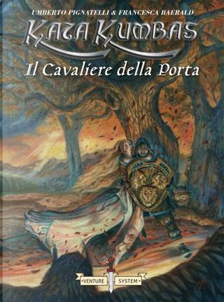 Il Cavaliere della Porta by Umberto Pignatelli