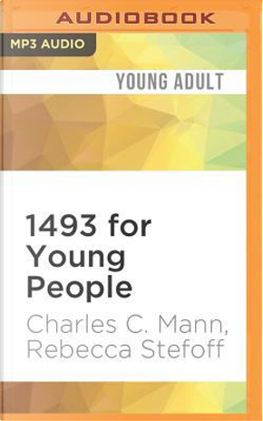 1493 for Young People by Charles C. Mann