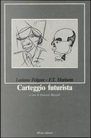 Carteggio futurista by Luciano Folgore