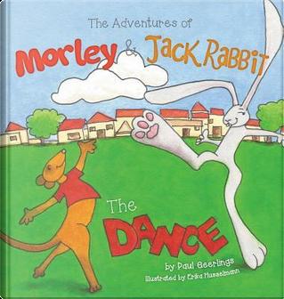 The Adventures of Morley and Jack Rabbit by Paul Geerlings