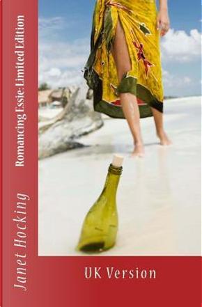 Romancing Essie by Janet M. Hocking
