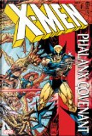 X-Men: Phalanx Covenant by Fabian Nicieza, Larry Hama, Scott Lobdell, Todd DeZago