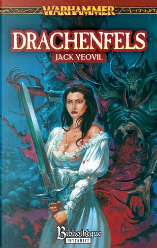 Drachenfels by Jack Yeovil