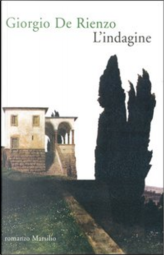 L'indagine by Giorgio De Rienzo