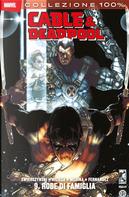 Cable & Deadpool vol. 9 by Dan Slott, Duane Swierczynski, Fabian Nicieza, Frank Tieri, Jesse Blaze Snider