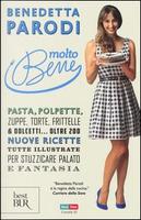 Molto bene by Benedetta Parodi