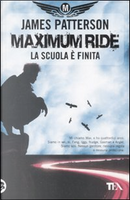 Maximum Ride by James Patterson