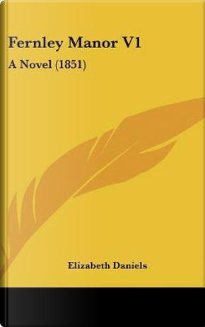 Fernley Manor V1 by Elizabeth Daniels