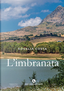 L'imbranata by Rosalia Costa