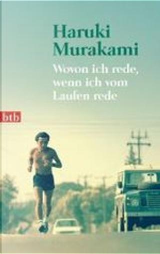 Wovon ich rede, wenn ich vom Laufen rede by Haruki Murakami
