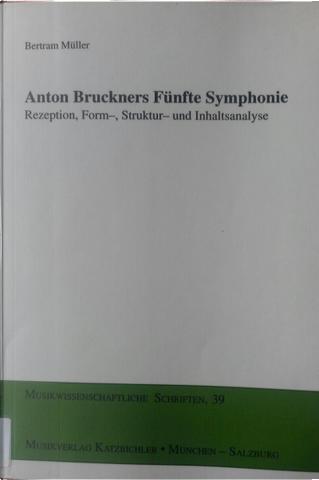 Anton Bruckners Fünfte Symphonie by Bertram Müller
