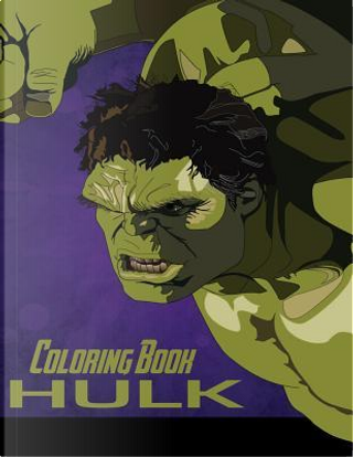 Hulk Coloring Book by Juliana Orneo